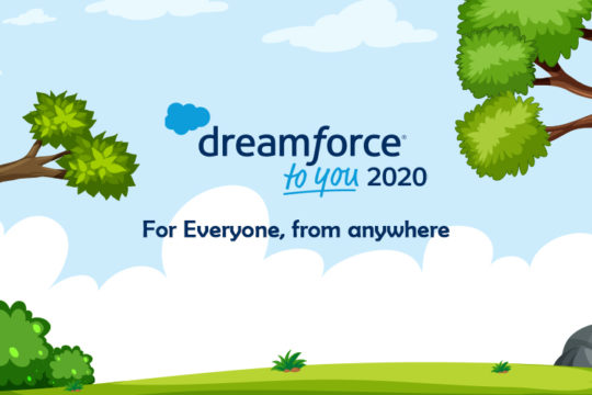 Dreamforce to You 2020 - For Everyone, from anywhere