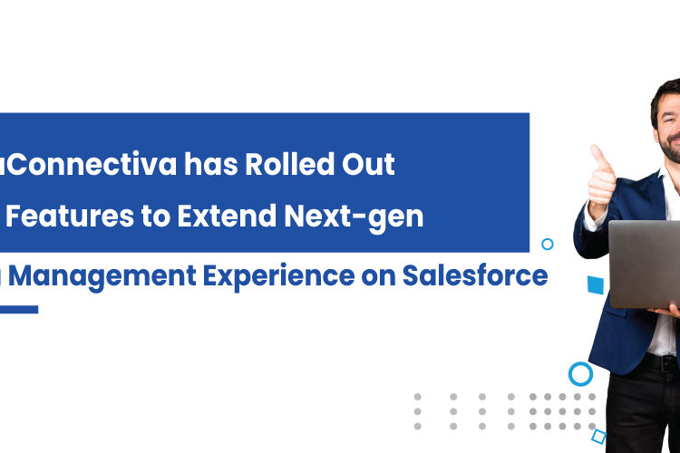 DataConnectiva has Rolled Out New Features to Extend Next-gen Data Management Experience on Salesforce