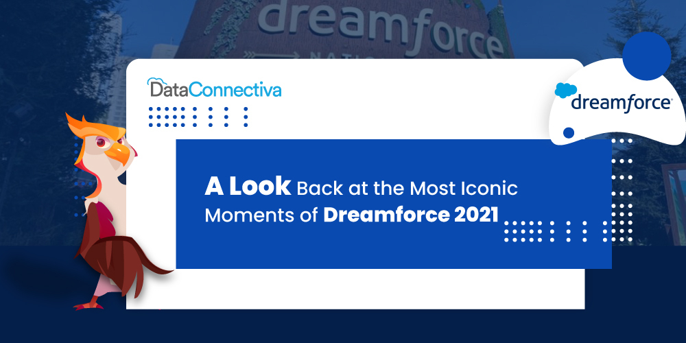 A Look Back at the Most Iconic Moments of Dreamforce 2021